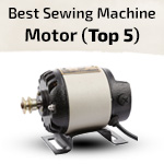Best Sewing Machine Motor in India